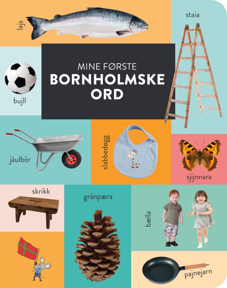 Bornholmsk børnebog: Mine første bornholmske ord